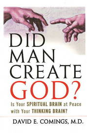 Did Man Create God? by David Comings image