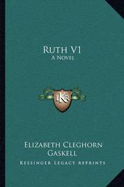 Ruth V1 by Elizabeth Cleghorn Gaskell