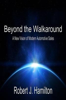 Beyond the Walkaround by Robert J Hamilton image