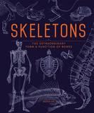 Skeletons by Ben Prideaux