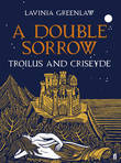 A Double Sorrow by Lavinia Greenlaw