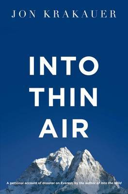 Into Thin Air: A Personal Account of the Everest Disaster by Jon Krakauer image