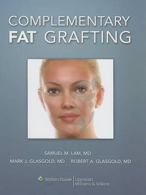Complementary Fat Grafting by Samuel M Lam image