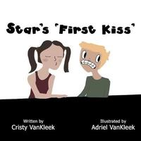 Star's 'first Kiss' by Cristy Vankleek