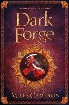 Dark Forge by Miles Cameron