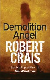 Demolition Angel by Robert Crais image