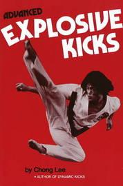 Advanced Explosive Kicks by Chong Lee image