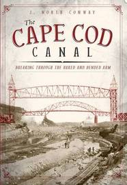 The Cape COD Canal by J North Conway image