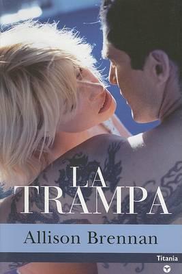 La Trampa by Allison Brennan image
