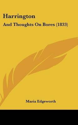 Harrington: And Thoughts On Bores (1833) by Maria Edgeworth image