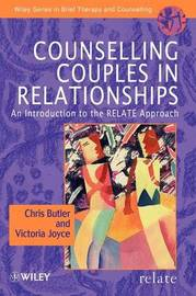 Counselling Couples in Relationships by Christopher Butler