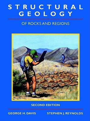 Structural Geology of Rocks and Regions by George H. Davis image