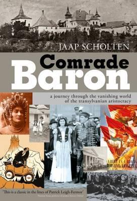Comrade Baron by Jaap Scholten