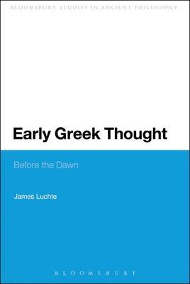Early Greek Thought by James Luchte