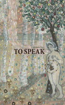 To Speak by Michelle Elrick image