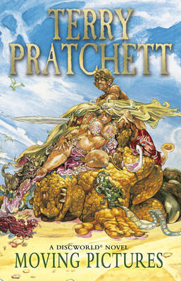 Moving Pictures (Discworld 10) (UK Ed.) by Terry Pratchett