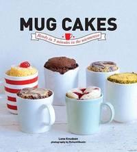 Mug Cakes by Lene Knudsen