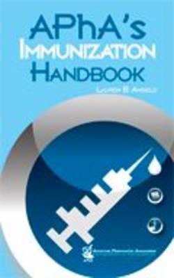 APhA's Immunization Handbook by Lauren B. Angelo image
