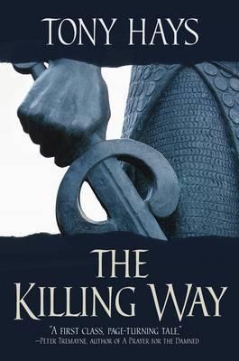 The Killing Way by Tony Hays image