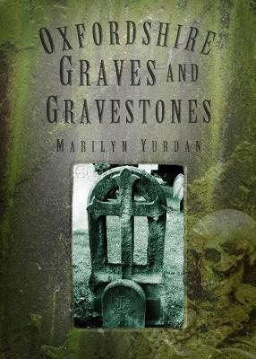 Oxfordshire Graves and Gravestones by Marilyn Yurdan image