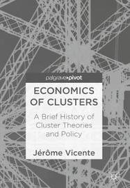 Economics of Clusters by Jerome Vicente