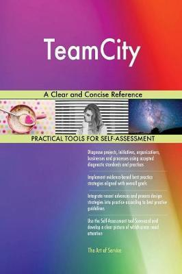 Teamcity a Clear and Concise Reference by Gerardus Blokdyk