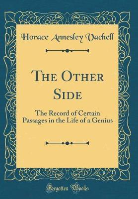 The Other Side by Horace Annesley Vachell