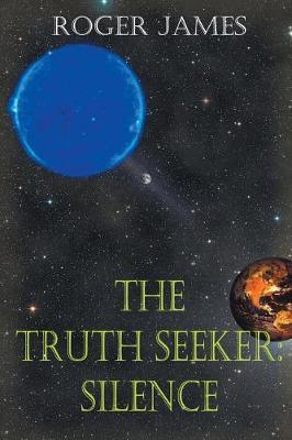 The Truth Seeker (Book Four) by Roger James image