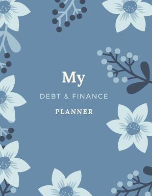 My Debt & Finance Planner by Marinova Journals
