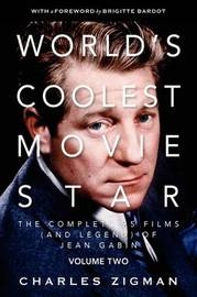 World's Coolest Movie Star: v. 2 by Charles Zigman