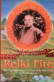 Reki Fire: New Information About the Origins of the Reiki Power by Frank Arjava Petter image