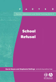 School Refusal by David Heyne