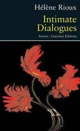 Intimate Dialogues by Helene Rioux image