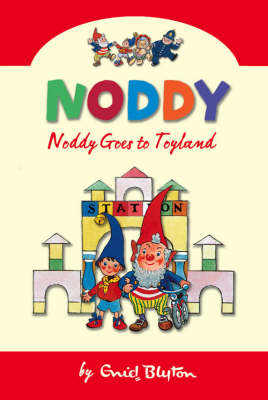Noddy Goes to Toyland by Enid Blyton image