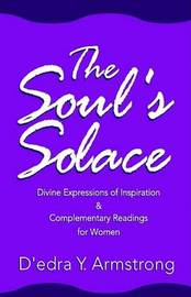 The Soul's Solace by D'Edra Y. Armstrong image