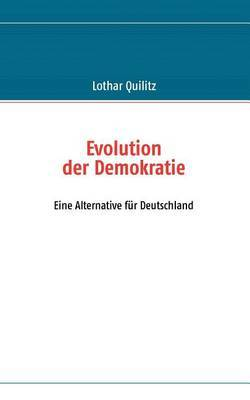 Evolution Der Demokratie by Lothar Quilitz image