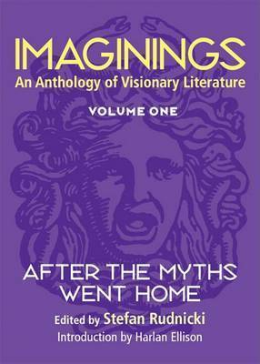 Imaginings: v. 1: After the Myths Went Home
