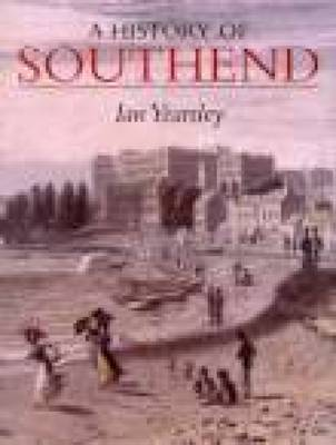 A History of Southend by Ian Yearsley image