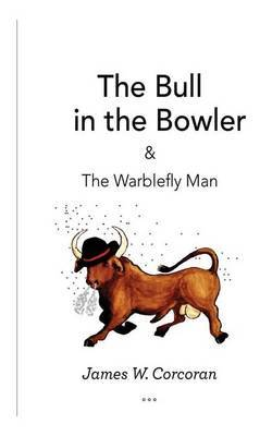 The Bull in the Bowler by MR James W Corcoran image