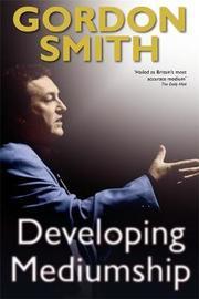 Developing Mediumship by Gordon Smith image