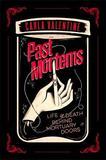 Past Mortems by Carla Valentine