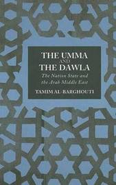 The Umma and the Dawla by Tamim Al-Barghouti image