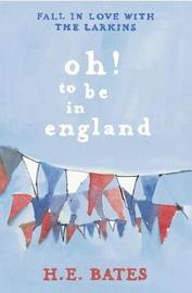 Oh! to be in England by H.E. Bates image