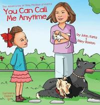 You Can Call Me Anytime by John Karla & Riley Boston
