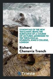 Synonyms of the New Testament by Richard Chenevix Trench image
