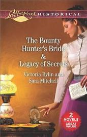 The Bounty Hunter's Bride & Legacy of Secrets by Victoria Bylin image
