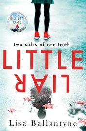 Little Liar by Lisa Ballantyne