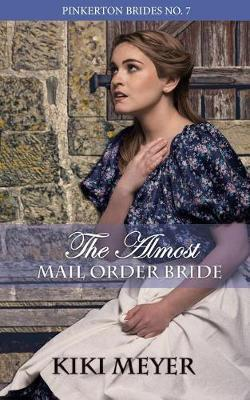 The Almost Mail Order Bride by Kiki Meyer image