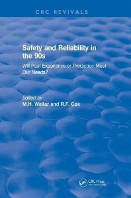 Revival: Safety and Reliability in the 90s (1990) by M.H. Walter