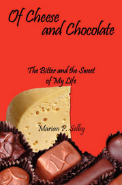 Of Cheese and Chocolate by Marian P. Selby image